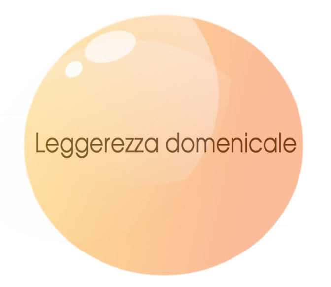 leggerezza domenicale