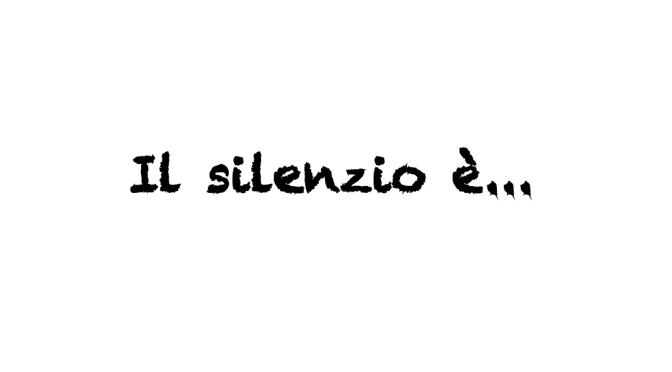 """Modo di dire del giorno: """"Il silenzio è…"""""""