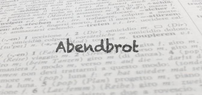 Parola del giorno: Abendbrot