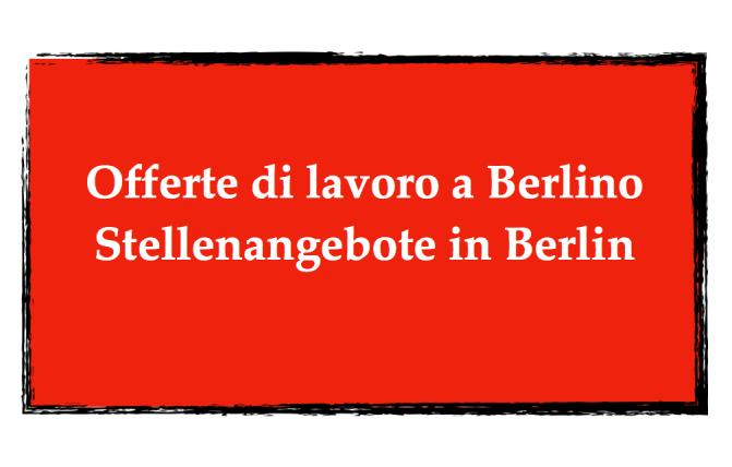 16 offerte di lavoro per italofoni a Berlino