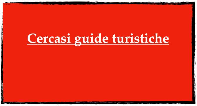 Cercasi guide turistiche
