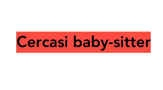 Cercasi baby-sitter